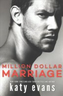 million dollar marriage by katy evans - Million Dollar Marriage (Million Dollar #2) by Katy Evans