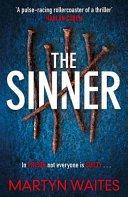 the sinner by martyn waites - Blog Tour: The Sinner (Tom Killgannon #2) by Martyn Waites