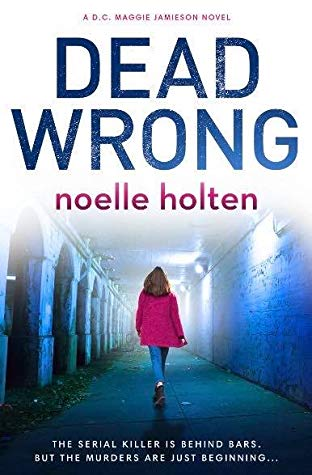 45174405. SY475  - Blog Tour:  Dead Wrong by Noelle Holton