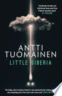 little siberia by antti tuomainen - Blog Tour:  Little Siberia By Antti Tuomainen
