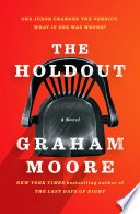 the holdout by graham moore - Blog Tour: The Holdout by Graham Moore