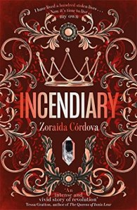 36115268. SY475  - Blog Tour: Incendiary (Hollow Crown #1) by Zoraida Cordova
