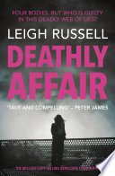 deathly affair by leigh russell - Blog Tour: Deathly Affair by Leigh Russell