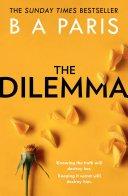 the dilemma by b a paris - Review: The Dilemma by B.A. Paris