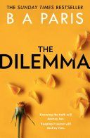 the dilemma by b a paris - Review: The Dilemma by B.A. Paris