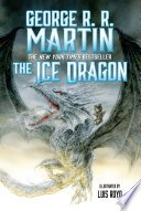 the ice dragon by george r r martin - Review: The Ice Dragon by George R.R. Martin