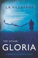 the other gloria by l a villafane - Review:  The Other Gloria by L.A Villafane