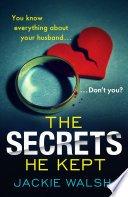 the secrets he kept by jackie walsh - Blog Tour: The Secrets He Kept by Jackie Walsh