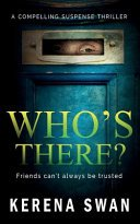whos there by kerena swan - Who's There? by Kerena Swan @BOTBSPublicity