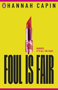 51608699. SX318 SY475  1 - Review:  Foul Is Fair by Hannah Capin