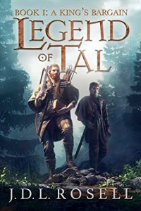 53300787. SY475  - Blog Tour| A King's Bargain (Legend of Tal) By J.D.L. Rosell
