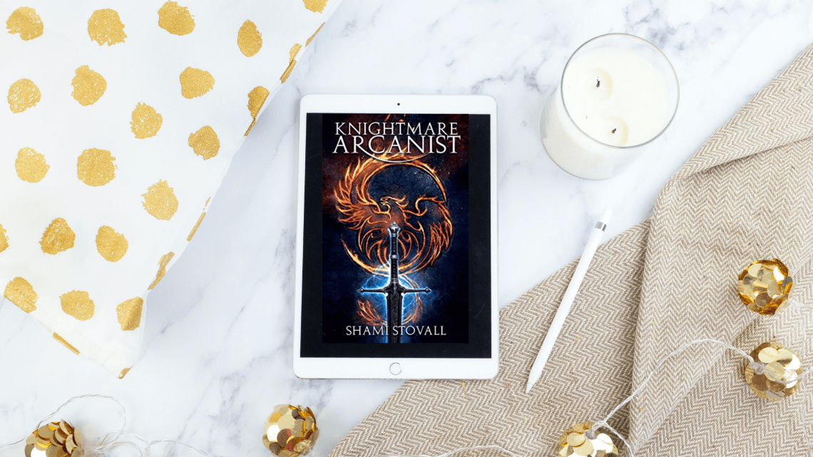 Untitled design 18 - Knightmare Arcanist by Shami Stovall | Blog Tour