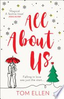 all about us by tom ellen - All About Us by Tom Ellen | Review