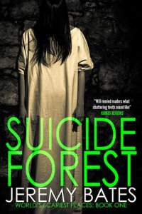 26594914. SY475  - Suicide Forest by Jeremy Bates | Review