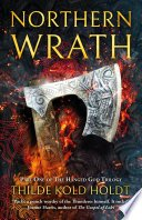 northern wrath by thilde kold holdt - Northern Wrath by Thilde Kold Holdt | Review