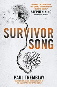 52166666. SY475  - Survivor Song by Paul Tremblay | Review
