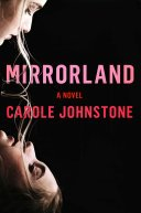 mirrorland by carole johnstone - Mirrorland by Carole Johnstone | ARC Review