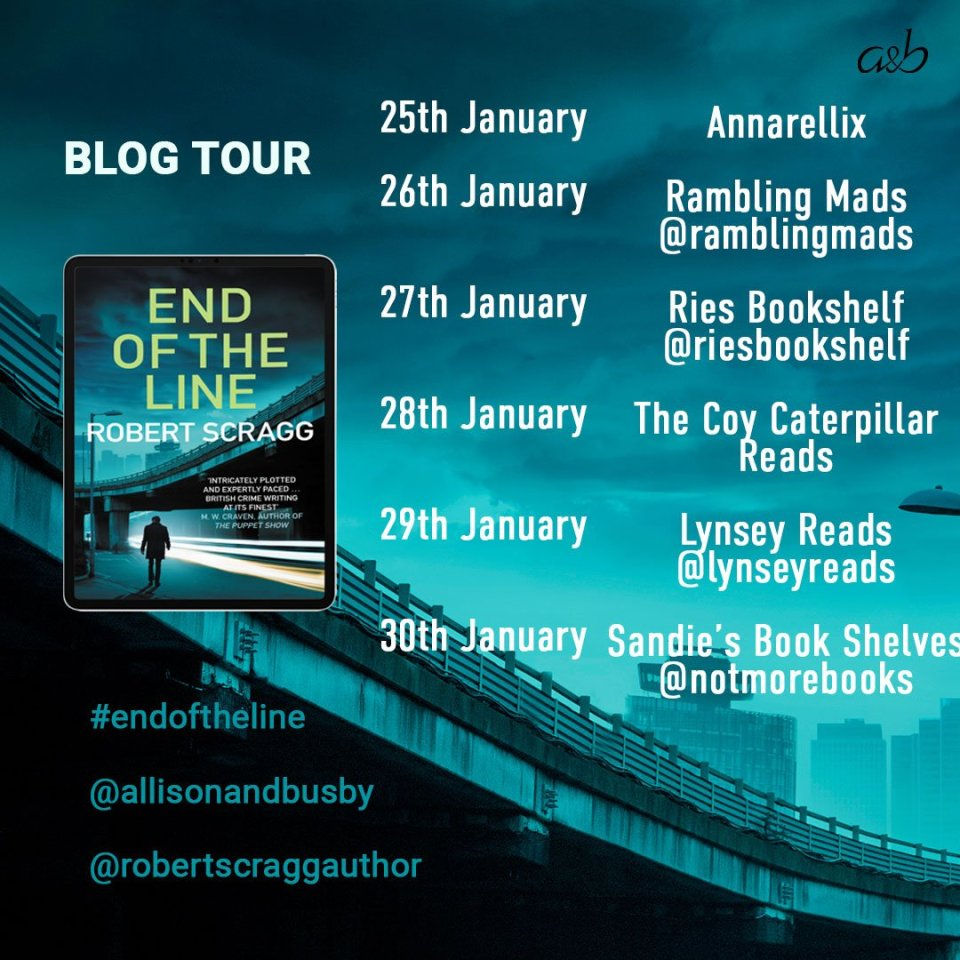 End of the Line Blog Tour Instagram graphic - End of the Line by Robert Scragg | Blog Tour Review
