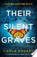 their silent graves by carla kovach - Their Silent Graves by Carla Kovach | Review