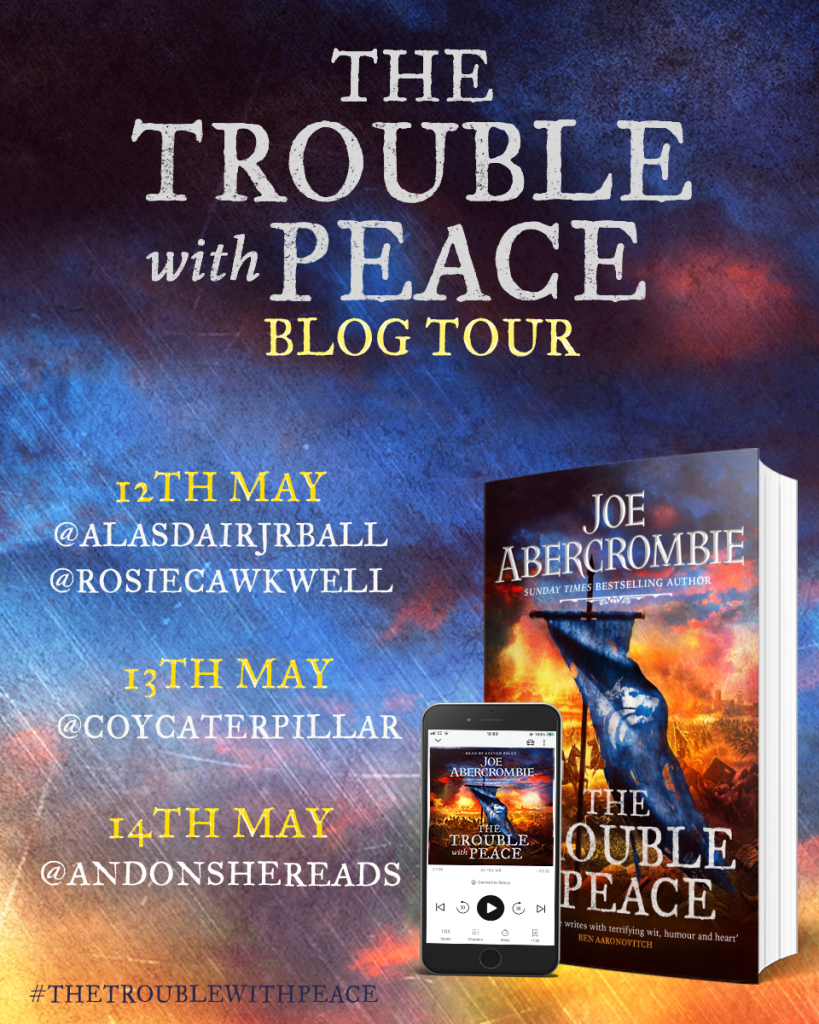 Audio blog tour final 819x1024 - The Trouble with Peace by Joe Abercrombie | Audiobook Tour