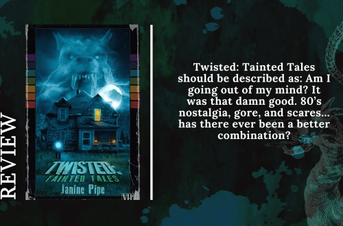 Add a subheading 20 - Twisted: Tainted Tales by Janine Pipe | Review
