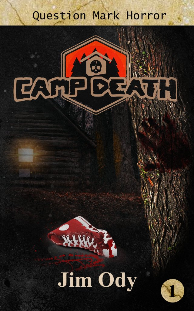 Camp Death Book Cover 640x1024 - Cover Reveal: Camp Death by Jim Ody & Ouija by Zoe-Lee O'Farrell