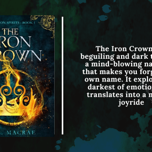 0001 5470599763 20210806 125757 0000 - Review: The Iron Crown by L. L. MacRae
