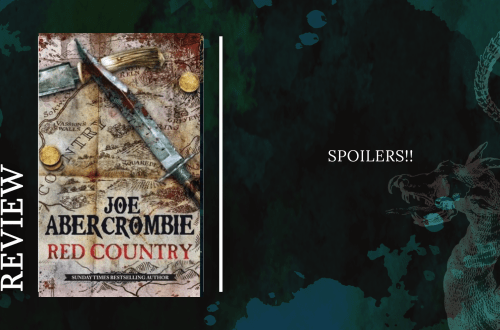 Add a subheading 2 - Review: Red Country by Joe Abercrombie SPOILERS!!