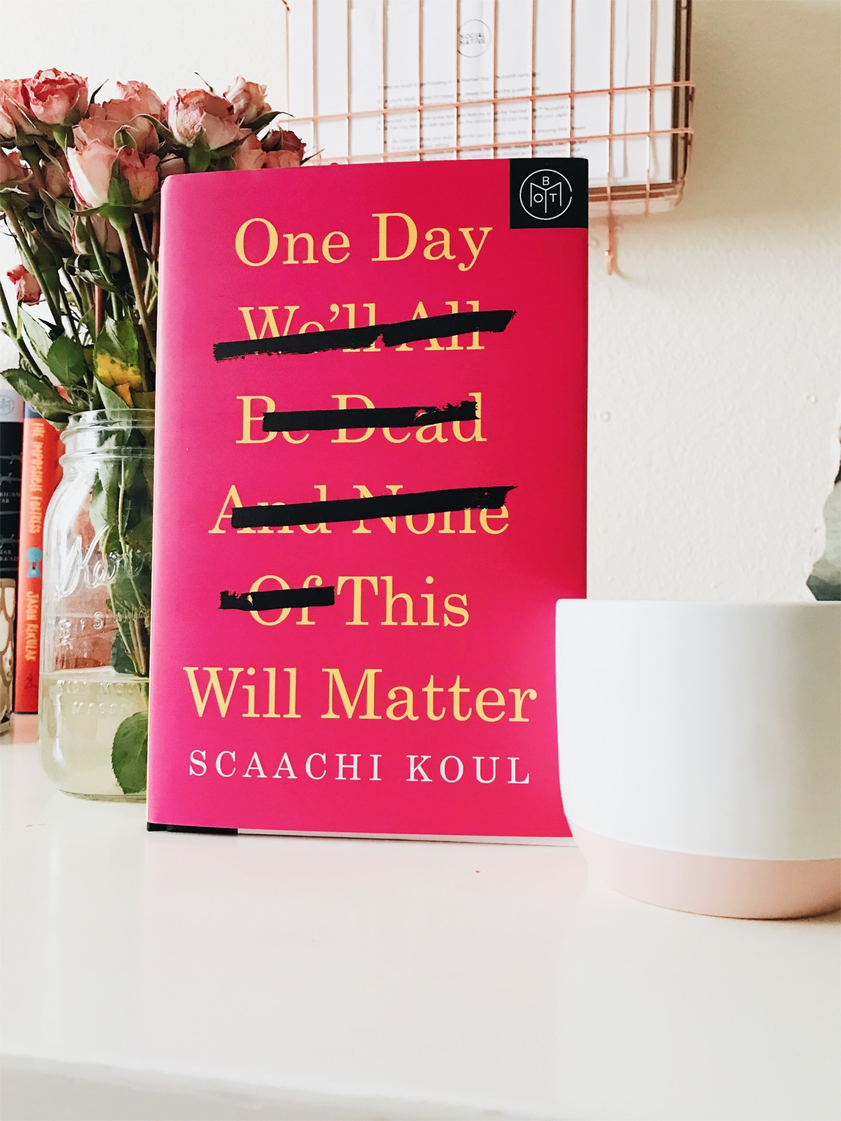 Book Review One Day We'll All Be Dead and None of This Will Matter The Cozie
