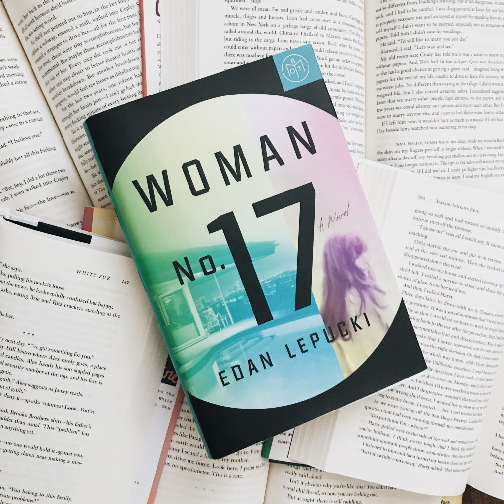 "Book Review: ""Woman No. 17"" by Edan Lepucki"