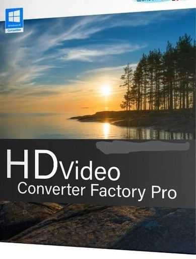 HD Video Converter Factory Pro 16.2 Crack + Serial Key Free Download