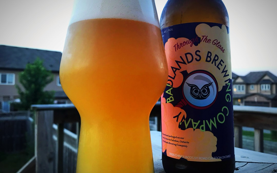 Review: Through the Glass by Badlands Brewing Company