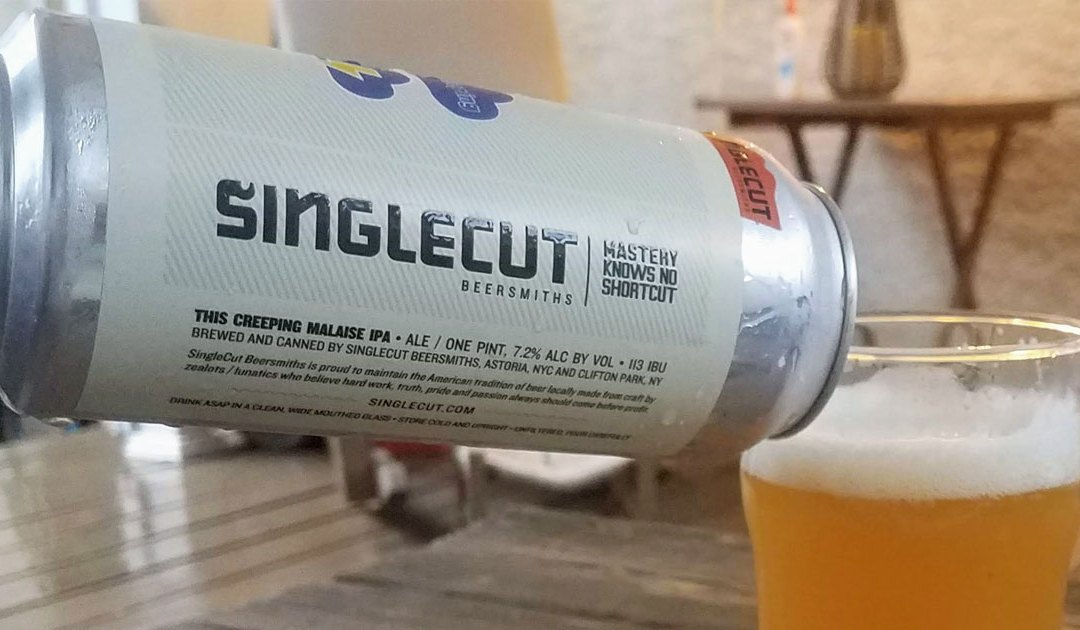 Review: This Creeping Malaise by SingleCut Beersmiths