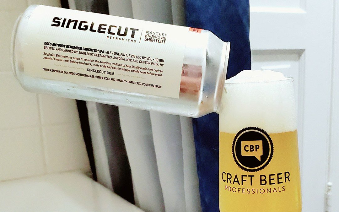 Bath Beer Series: SingleCut Beersmiths- Does Anybody Remember Laughter?