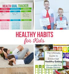 Healthy Habits for Kids - The Crafting Chicks [ 1024 x 1024 Pixel ]