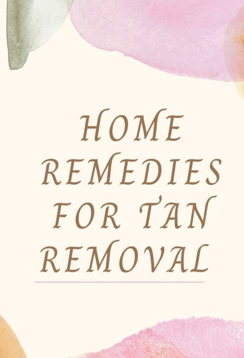 Home remedies for tan removal