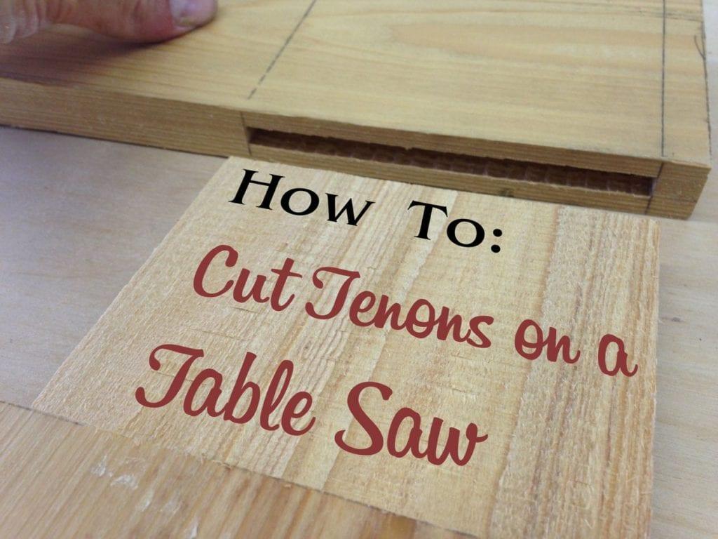 Cutting Tenons With Dado Blade