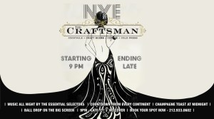 The Craftsman, The Craftsman NYC, The Craftsman NYE, New Years Eve, New York City, Harlem, Morningside Heights