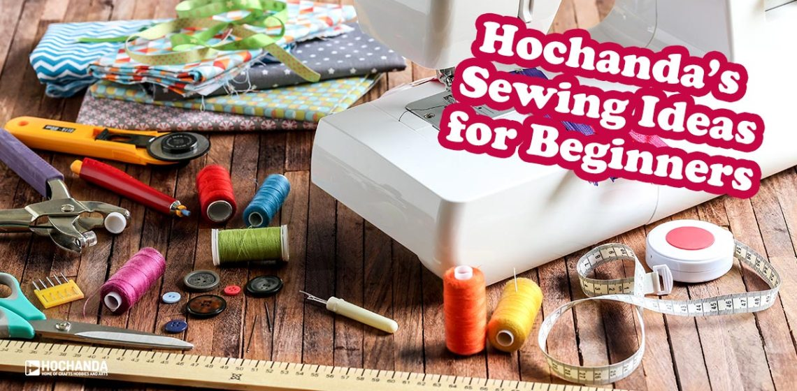 hochandas sewing ideas for beginners