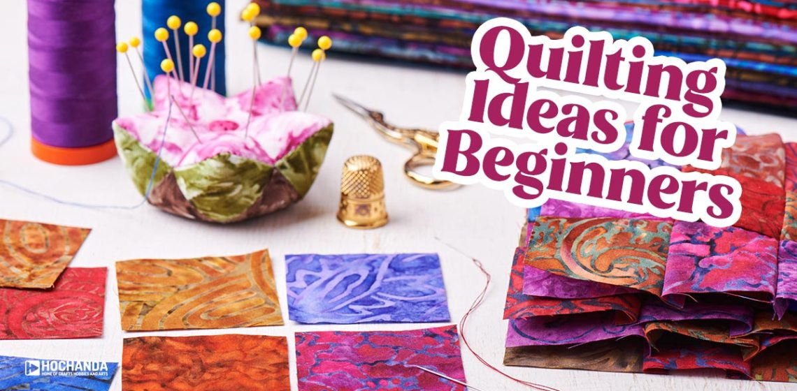 quilting ideas for beginners