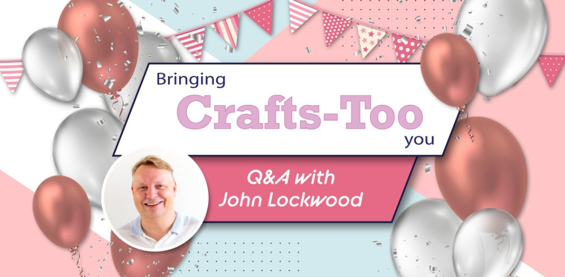 Crafts Too Q&A with John Lockwood