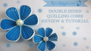 Double sided quilling comb review and tutorial (13)