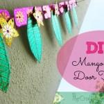 DIY mango leaf door toran tutorial