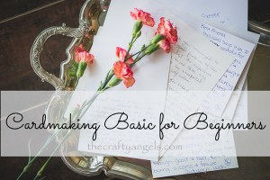 cardmaking basics for begineers