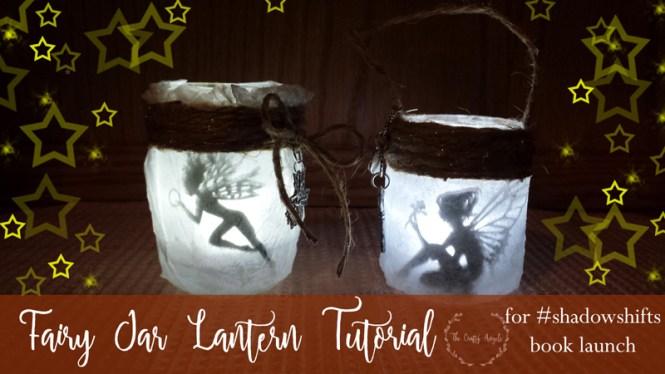 fairy jar lantern, fairy lights, shadow shifts, jennifer bogart, mason jar recycle, night lamp