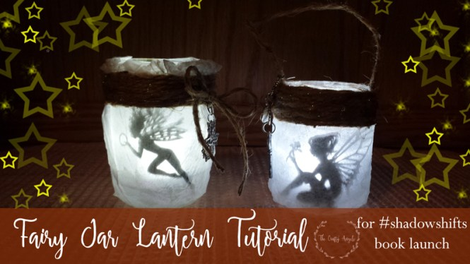 fairy jar lantern, fairy lights, shadow shifts, jennifer bogart, mason jar recycle, night lamp