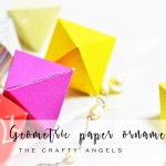DIY Geometric Paper ornaments for Christmas