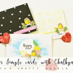 Three super simple cards with chalkpaints