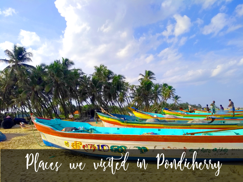 Places to visit in Pondicherry with kids, pondicherry places to visit, places to visit in pondicherry, pondicherry review, best hotel to stay in pondicherry, must buy things in pondy, pondy places to visit