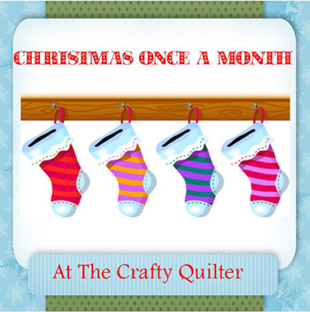 Christmas Once a Month at The Crafty Quilter